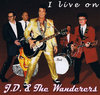 "John Doe & The Wanderers ""I live on"""