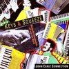 "John Egniz & The Connection ""Keys & Squeeze"""